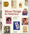 MENU DESIGN IN AMERICA, 1850?1985