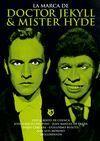 LA MARCA DE DR. JEKYLL & MR. HYDE