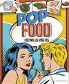 POP FOOD. COCINA EN VIÑETAS