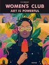 WOMEN´S CLUB ART IS POWERFUL
