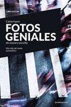 CÓMO HACER FOTOS GENIALES DE MANERA SENCILLA - MÁS ALLÁ DEL MODO AUTOMÁTICO