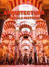 ARQUITECTURA. TODA LA HISTORIA (2019)