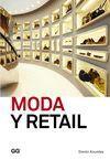 MODA Y RETAIL (DE LA GESTION AL MERCHANDISING)