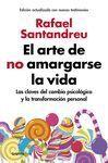 ARTE DE NO AMARGARSE LA VIDA, EL./ED.AMPLIADA Y AC