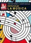 DISFRUTAR DE LA MUSICA