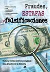 FRAUDES, ESTAFAS Y FALSIFICACIONES