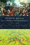 TÉCNICAS BÉLICAS DE LA EPOCA NAPOLEÓNICA 1792-1815