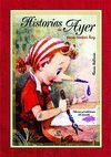 HISTORIAS DE AYER PARA CONTAR HOY