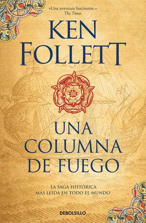 3.UNA COLUMNA DE FUEGO.(BESTSELLER)