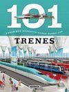 TRENES.(101 COSAS DEBERIAS SABER).(REF:2014-08)