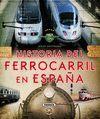 HISTORIA FERROCARRIL ESPAQA