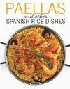 PAELLAS AND OTHER SPANISH RICE