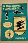 AYUDA ALEMANA A ESPAÑA 1936-39