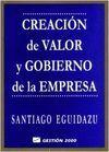 CREACIÓN DE VALOR Y GOBIERNO DE LA EMPRESA