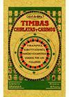 TIMBAS CHIRLATAS Y CASINOS