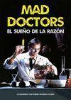 MAD DOCTORS
