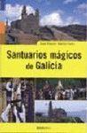 SANTUARIOS MÁGICOS DE GALICIA