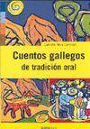 CUENTOS GALLEGOS DE TRADICIÓN ORAL