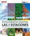 FOTOGRAFIA DIGITAL LAS 4 ESTACIONES