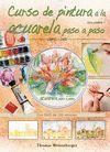 CURSO DE PINTURA A LA ACUARELA LIB+DVD