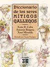 (E).DICC.SERES MITICOS GALLEGOS (ESPAÑOL)