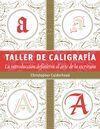 TALLER DE CALIGRAFIA LA INTRODUCCION DEFINITIVA AL