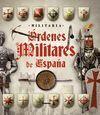 ORDENES MILITARES DE ESPAQA