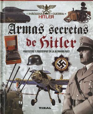 <<<<S SECRETAS DE HITLER. PROYECTOS Y PROTOTIPOS E LA ALEMANIA NAZI